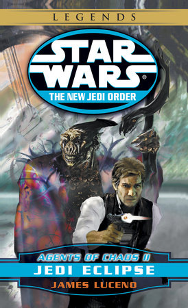 Jedi Eclipse: Star Wars (The New Jedi Order: Agents of Chaos, Book II) by