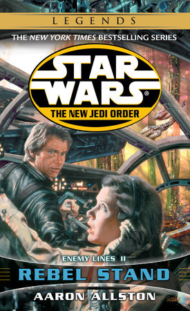 Rebel Stand: Star Wars (The New Jedi Order) by