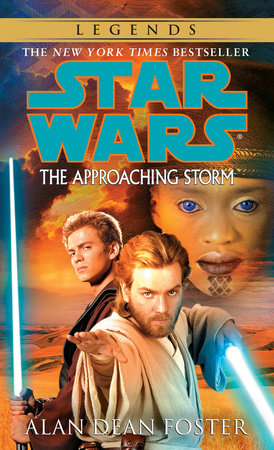 The Approaching Storm: Star Wars by Alan Dean Foster