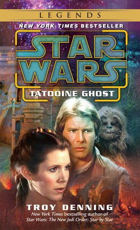 Tatooine Ghost: Star Wars by Troy Denning