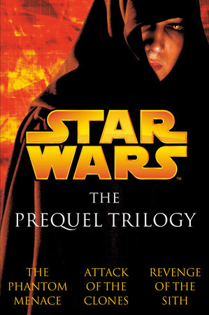 The Prequel Trilogy: Star Wars by