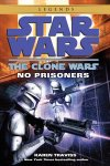 No Prisoners: Star Wars (The Clone Wars)