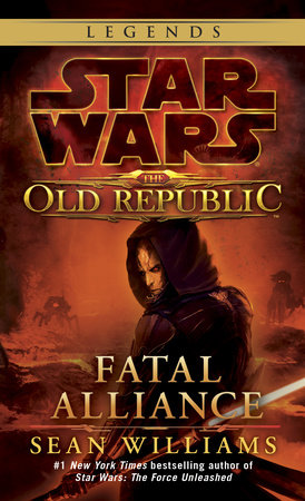 Fatal Alliance: Star Wars (The Old Republic) by
