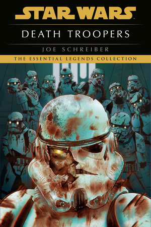 Death Troopers: Star Wars by Joe Schreiber