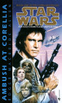 Ambush at Corellia: Star Wars (The Corellian Trilogy)