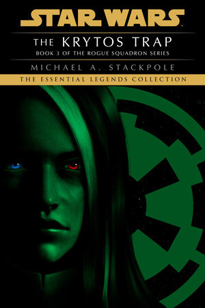 The Krytos Trap: Star Wars (X-Wing) by