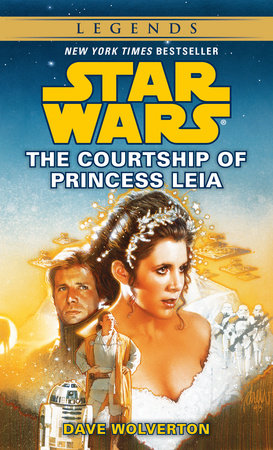 The Courtship of Princess Leia: Star Wars by
