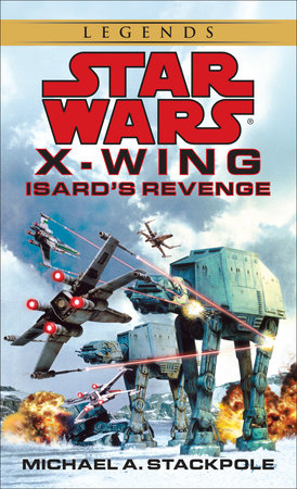 Star Wars: X-Wing: Isard's Revenge by