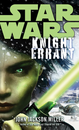 Knight Errant: Star Wars by John Jackson Miller