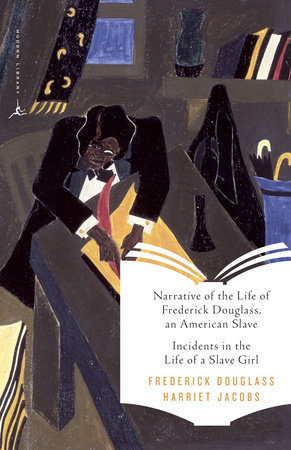 Narrative of the Life of Frederick Douglass, an American Slave & Incidents in the Life of a Slave Girl by