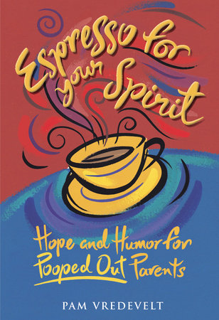 Espresso for Your Spirit by