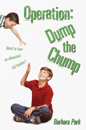Operation: Dump the Chump by