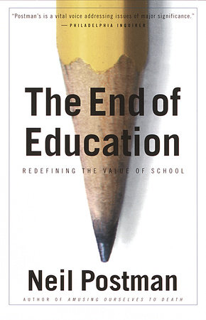 The End of Education by