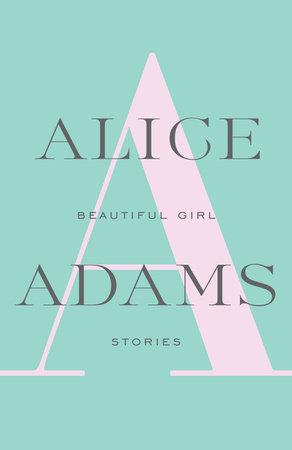 Beautiful Girl by Alice Adams