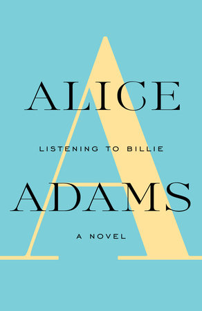 LISTENING TO BILLIE by Alice Adams