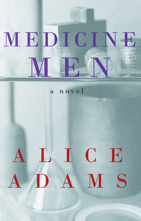 Medicine Men by Alice Adams