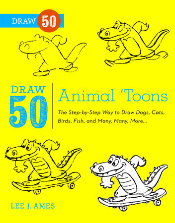 Draw 50 Animal 'Toons by
