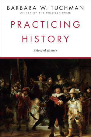 Practicing History by