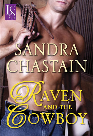 Raven and the Cowboy by Sandra Chastain