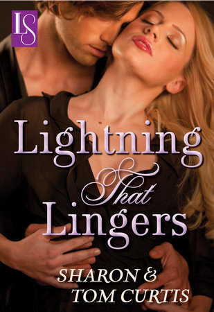 Lightning that Lingers by Sharon Curtis and Tom Curtis