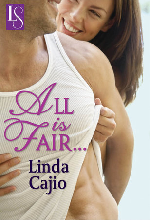 All Is Fair... by Linda Cajio