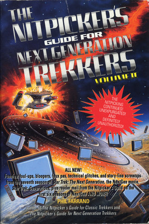 The Nitpicker's Guide for Next Generation Trekkers  Volume 2 by Phil Farrand