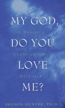 My God, Do You Love Me? by