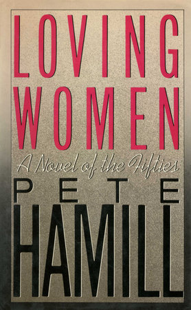 Loving Women by Pete Hamill