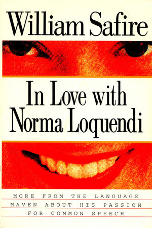 In Love with Norma Loquendi by