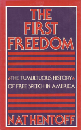 FIRST FREEDOM by Nat Hentoff