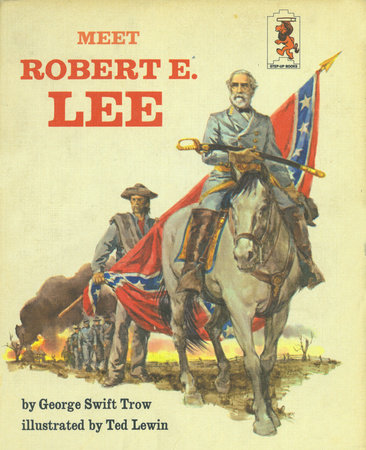 Meet Robert E Lee by