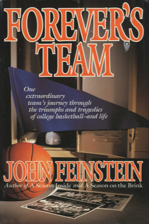 Forever's Team by John Feinstein