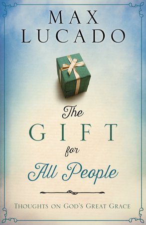 The Gift for All People by