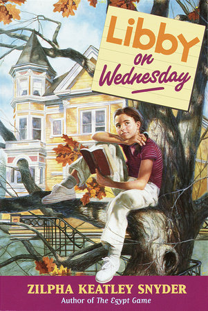 Libby on Wednesday by Zilpha Keatley Snyder