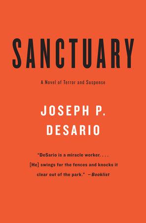SANCTUARY by Joseph P. DeSario
