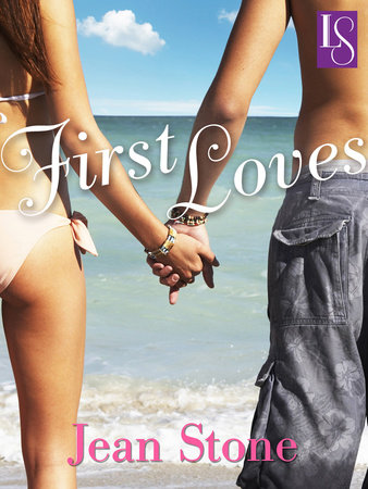 First Loves by Jean Stone