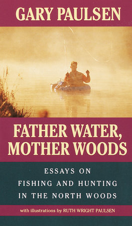 Father Water, Mother Woods by
