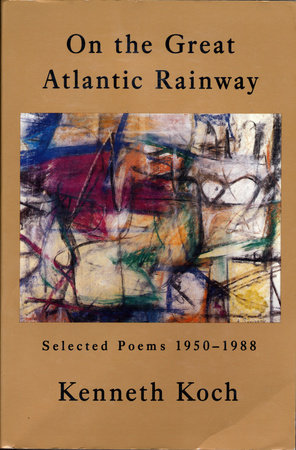 On the Great Atlantic Rainway by Kenneth Koch