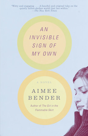 An Invisible Sign of My Own by