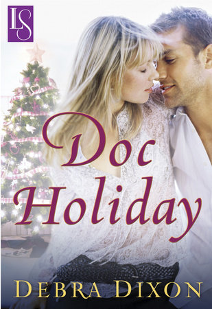Doc Holiday by Debra Dixon