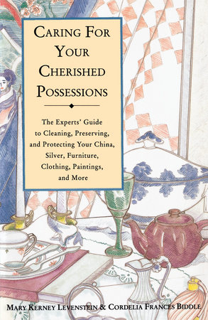 Caring for Your Cherished Possessions by