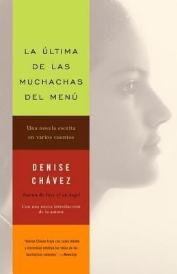 La última de las muchachas del menú by Denise Chávez