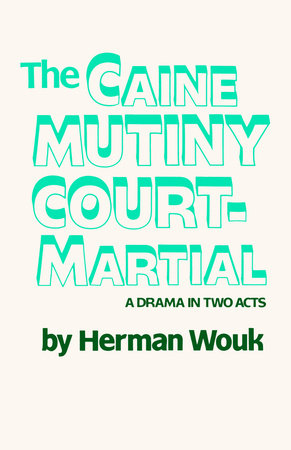 The Caine Mutiny Court-Martial by