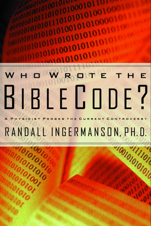 Who Wrote the Bible Code? by