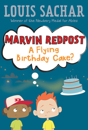 Marvin Redpost #6: A Flying Birthday Cake? by