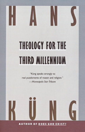 Theology for the Third Millennium by Hans Kung