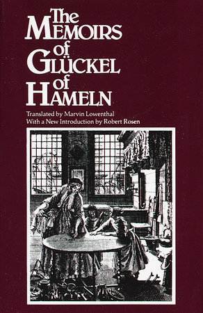 Memoirs of Gluckel of Hameln by