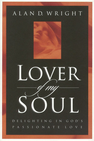 Lover of My Soul by