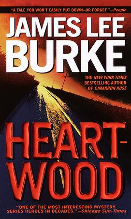 Heartwood by James Lee Burke