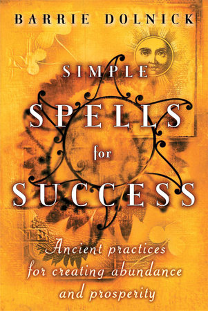Simple Spells for Success by